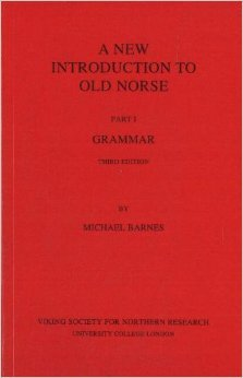 A New Introduction to Old Norse (Grammar, Reader and Glossary) (Hyperlink)