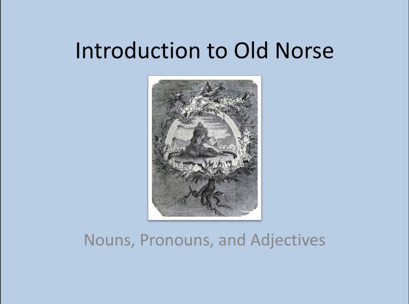 Lecture Slides: Introduction to Old Norse (Language)