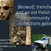 Conference Presentation: Ylva Berglund Prytz, ' Beowulf, Trenches, and an Old Polish Car – Community Collections Galore?'