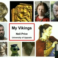 Conference Presentation: Neil Price, ' My Vikings'